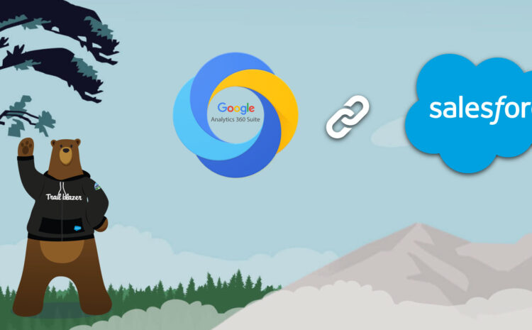 google analytics 360 integration in salesforce